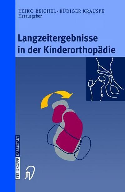 Langzeitergebnisse in der Kinderorthopädie