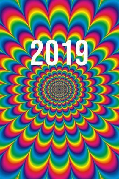 2019: Jan - Dez Wochenplaner - 365 Tage Terminkalender Mit Uhrzeit - 1 Tag Auf 1 Seite, Ca. A5 - Psychedelic Regenbogen Spek