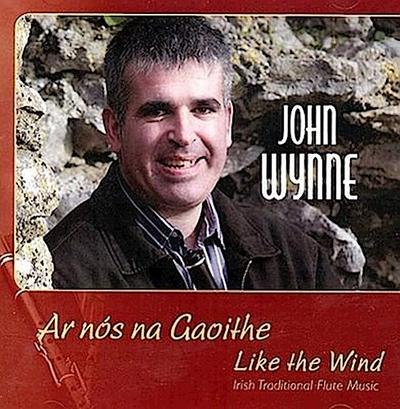 Ar Nos Na Gaoithe/Like The Wind: Irish Traditional Flute Music