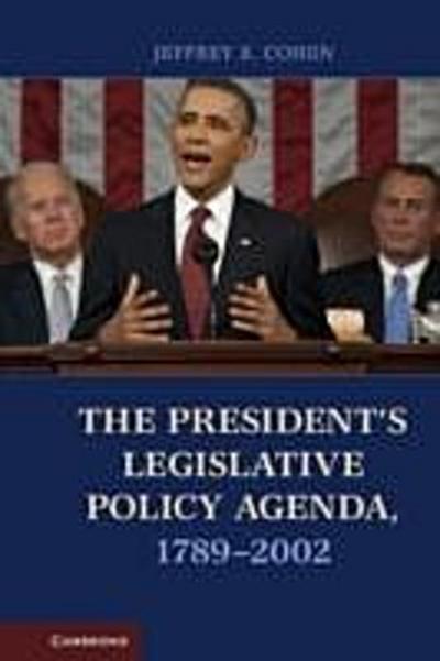 President's Legislative Policy Agenda, 1789-2002