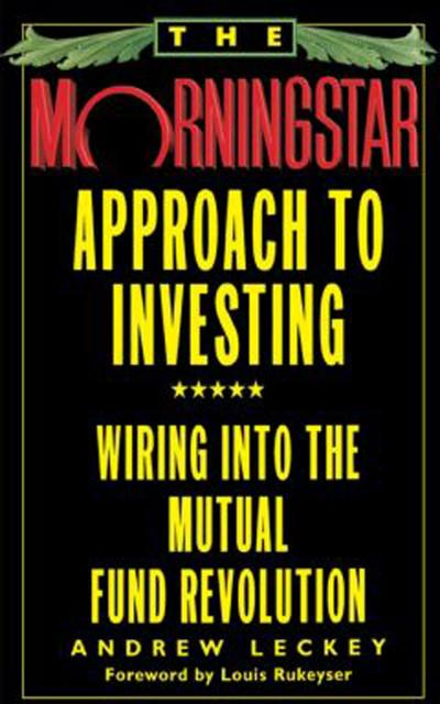 The Morningstar Approach to Investing
