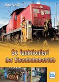 So funktioniert der Eisenbahnbetrieb; So funk ...