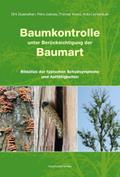 Baumkontrolle unter Berücksichtigung der Baumart