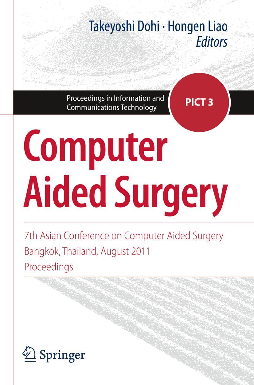 Computer Aided Surgery Takeyoshi Dohi