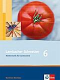 Lambacher Schweizer. 6. Schuljahr. Schülerbuch. Nordrhein-Westfalen