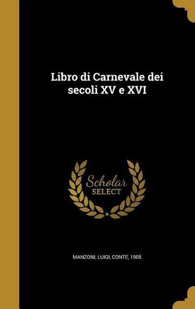 ITA-LIBRO DI CARNEVALE DEI SEC