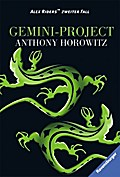 Alex Rider 2: Gemini-Project   ; Ravensb. Tb.; Aus d. Engl. v. Gittinger, Antoinette; Deutsch;  -