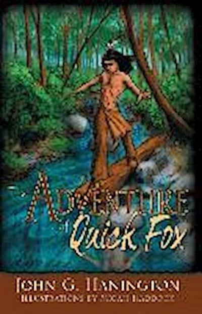 The Adventure of Quick Fox