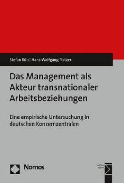 Das Management als Akteur transnationaler Arbeitsbeziehungen