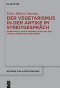 Der Vegetarismus in der Antike im Streitgespräch