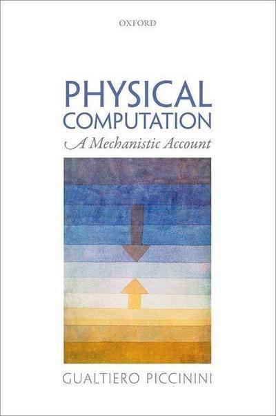 Physical Computation: A Mechanistic Account