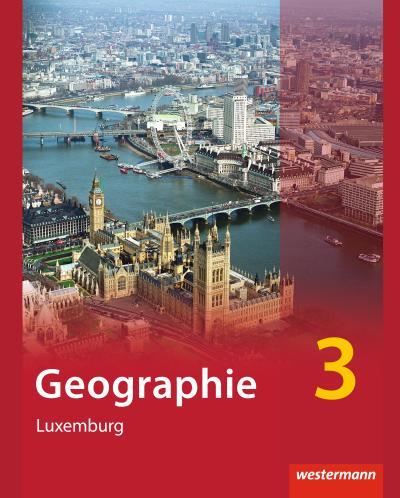 Diercke Geographie  3. Schülerband. Ausgabe für Luxemburg