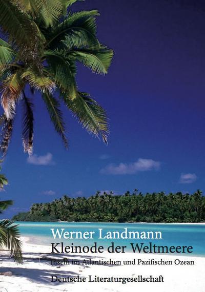 Kleinode der Weltmeere (Deutsche Literaturgesellschaft)