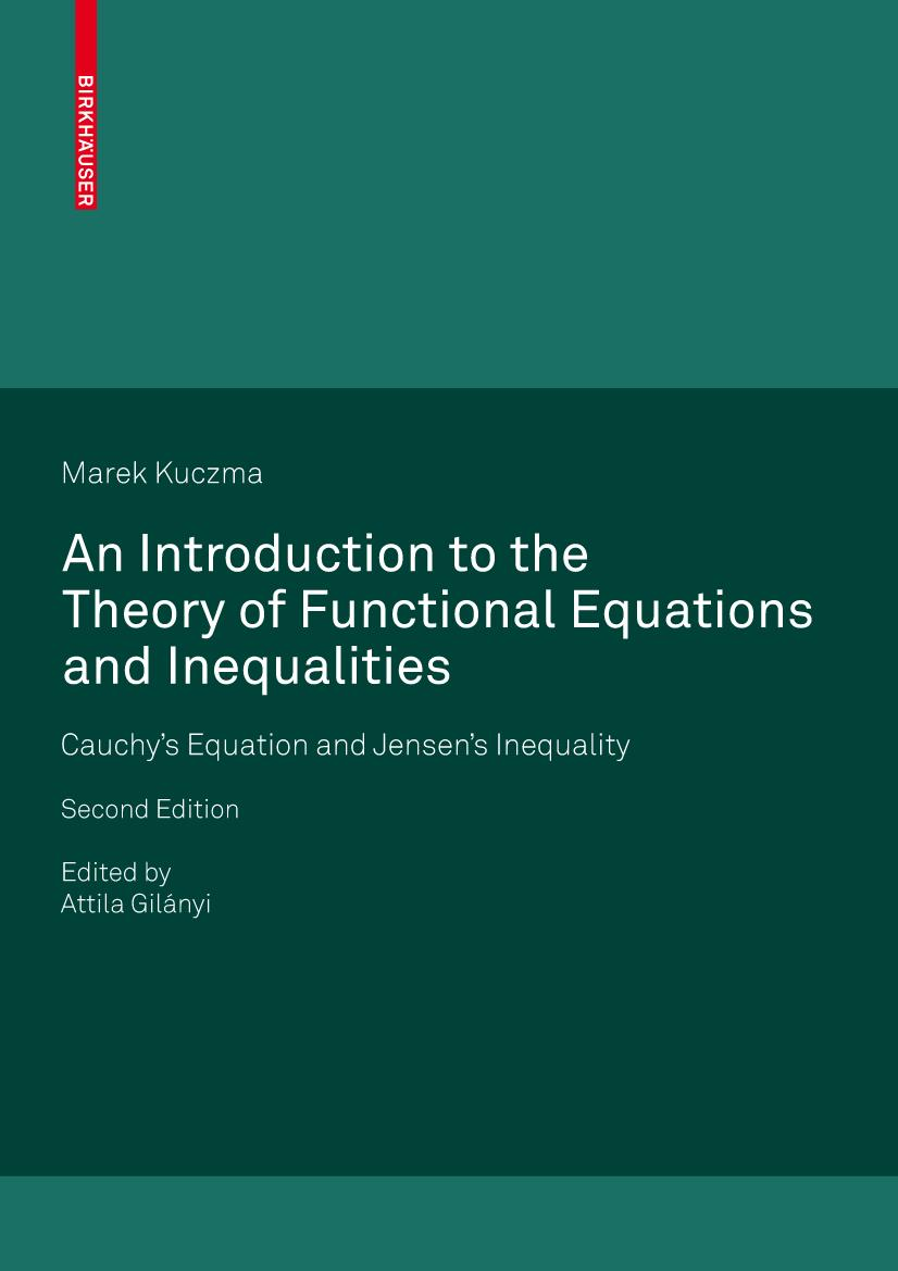 An Introduction to the Theory of Functional Equations and Inequalities Mare ...