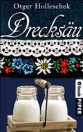 Drecksäu - Otger Holleschek