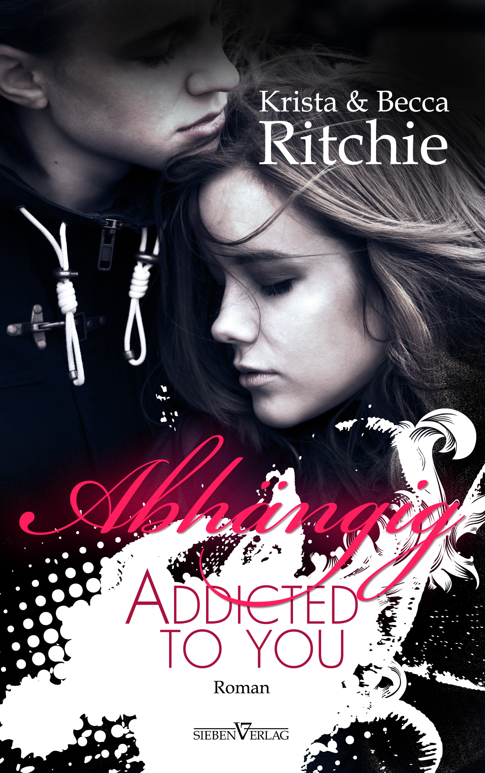 Krista Ritchie ~ Addicted to you - Abhängig 9783864435935