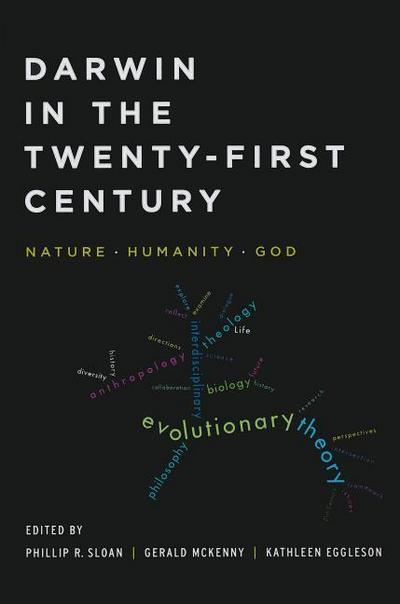 Darwin in the Twenty-First Century: Nature, Humanity, and God