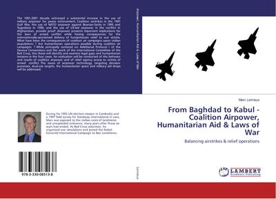 From Baghdad to Kabul - Coalition Airpower, Humanitarian Aid & Laws of War