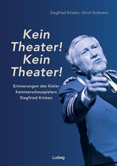 """""""Kein Theater! Kein Theater!"""""""