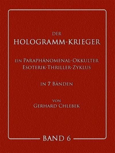DER HOLOGRAMM-KRIEGER - Band 6