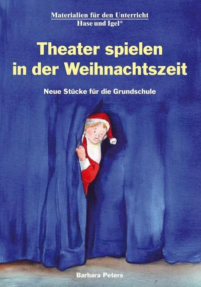 Theater spielen in der Weihnachtszeit