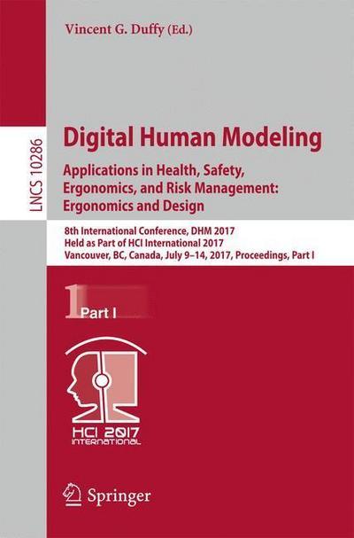 Digital Human Modeling. Applications in Health, Safety, Ergonomics, and Risk Management: Ergonomics and Design