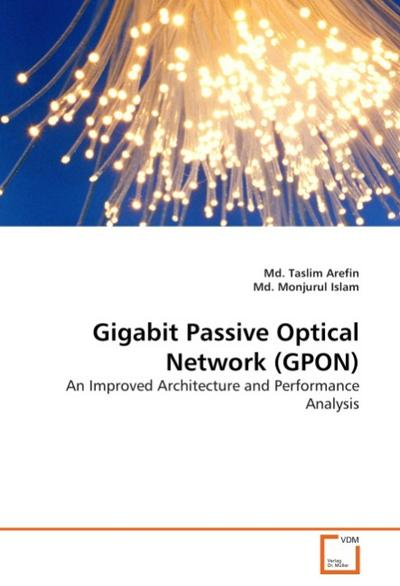 Gigabit Passive Optical Network (GPON)