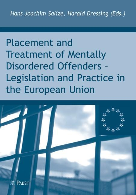 Placement and Treatment of Mentally Disordered Offenders - Legislation and  ...