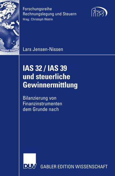 IAS 32 / IAS 39 und steuerliche Gewinnermittlung
