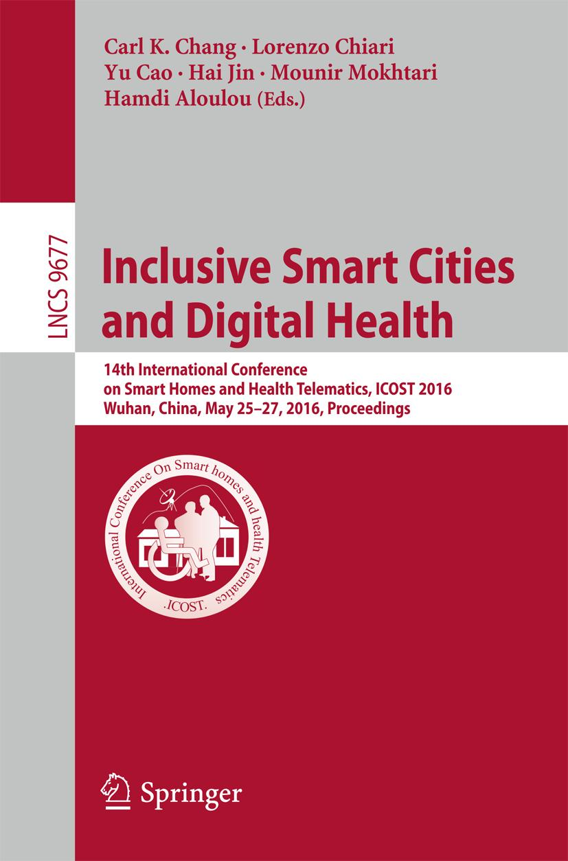 Inclusive Smart Cities and  Digital Health Carl K. Chang