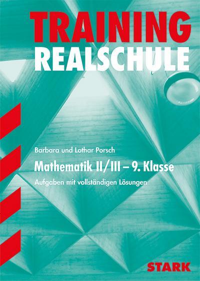 STARK Training Realschule - Mathematik 9. Klasse Gruppe II/III - Bayern