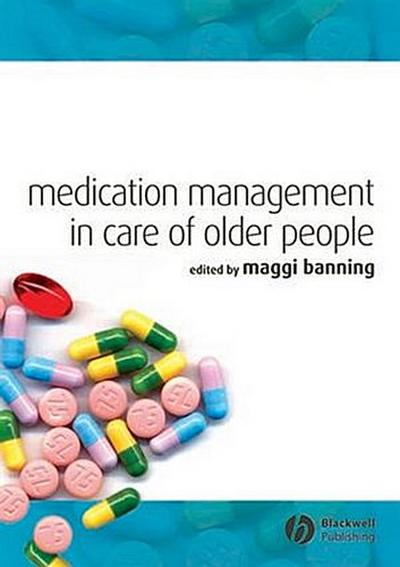 Medication Management in Care of Older People