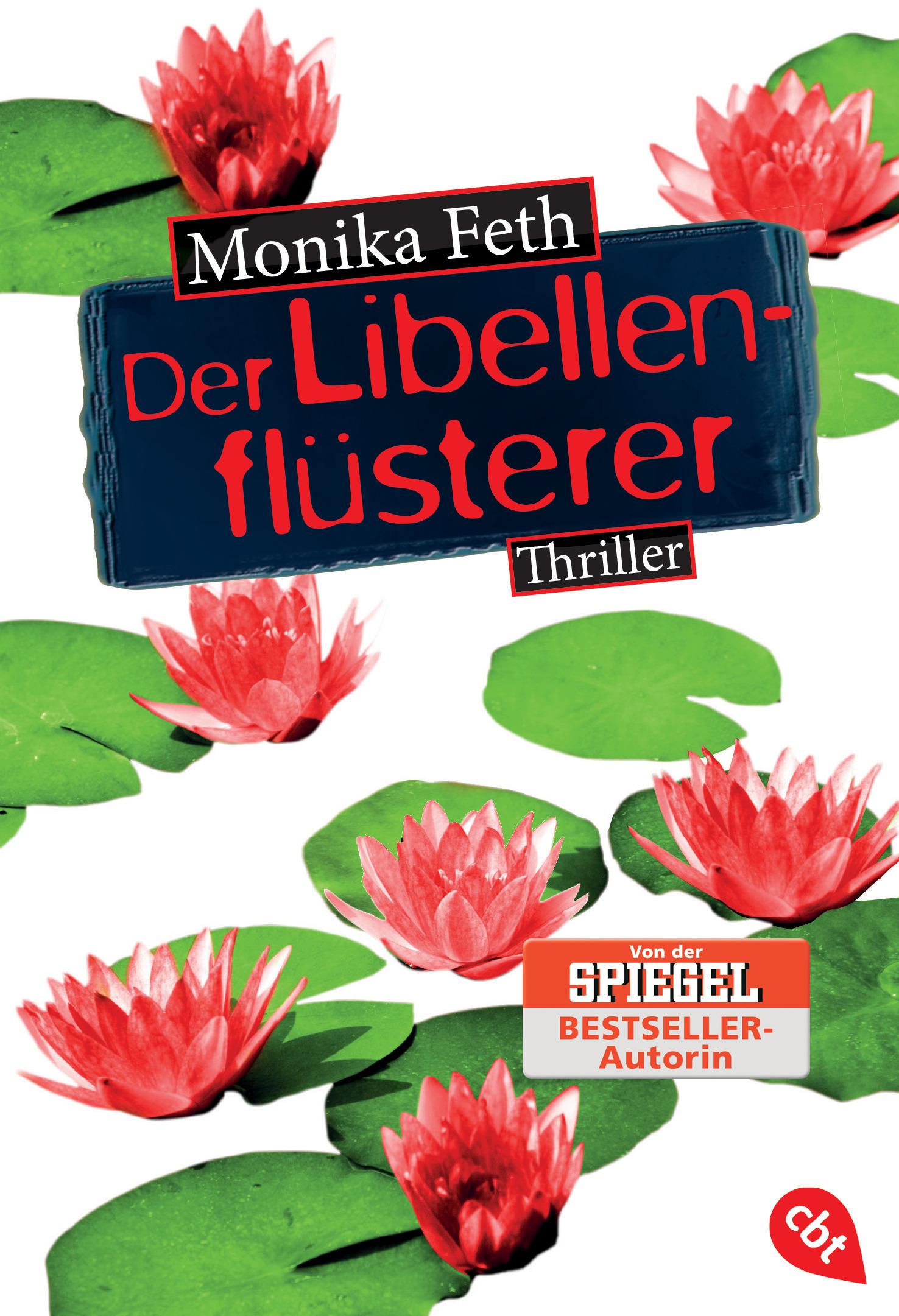 Der Libellenflüsterer Monika Feth