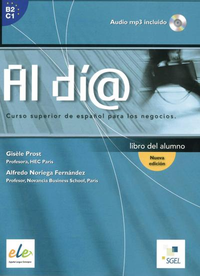 Al día - Nivel superior. Kursbuch mit Audio-CD (MP3)