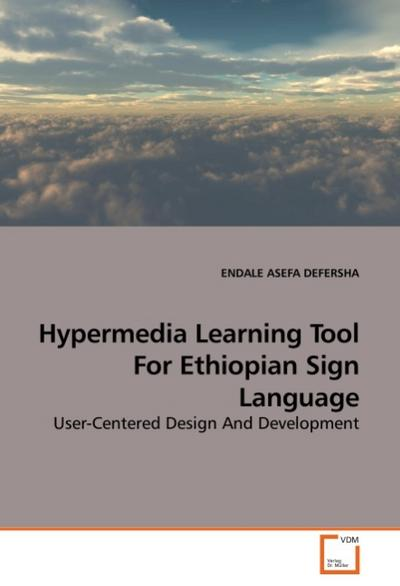 Hypermedia Learning Tool For Ethiopian Sign Language