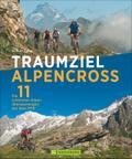 Traumziel Alpencross