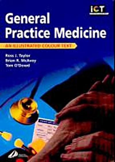 General Practice: An Illustrated Colour Text (Illustrated Colour Texts)