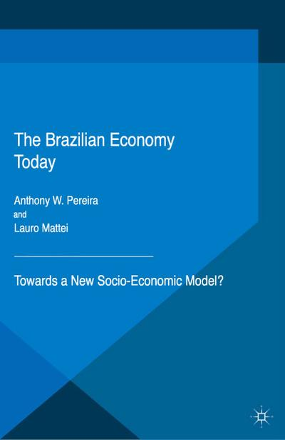 The Brazilian Economy Today