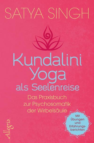 Kundalini Yoga als Seelenreise