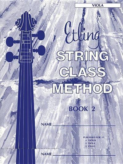 Etling String Class Method, Bk 2: Viola