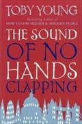 The Sound of No Hands Clapping: A Memoir (Abacus)