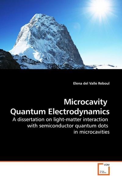 Microcavity  Quantum Electrodynamics