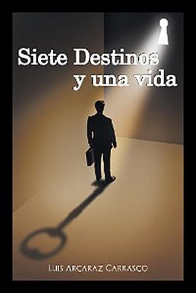 Siete Destinos Y Una Vida
