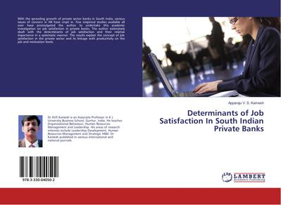 Determinants of Job Satisfaction In South Indian Private Banks
