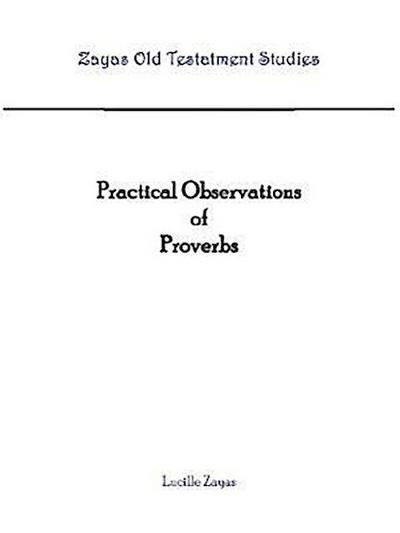 Practical Observations of Proverbs