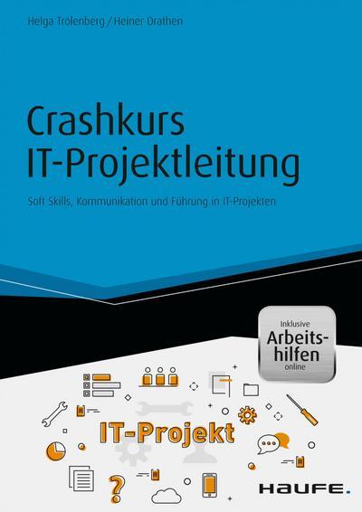 Crashkurs IT-Projektleitung - inkl. Arbeitshilfen online