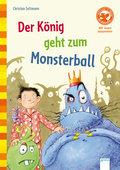 Der König geht zum Monsterball   ; Ill. v. Eckert, Dirk; , vierfarbig illustriert, mit Lesebändchen -