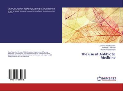The use of Antibiotic Medicine