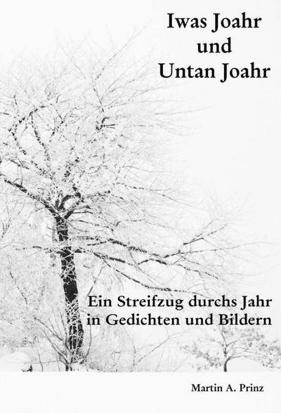 Iwas Joahr und Untan Joahr