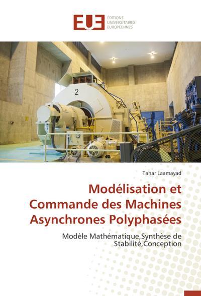 Modélisation et Commande des Machines Asynchrones Polyphasées